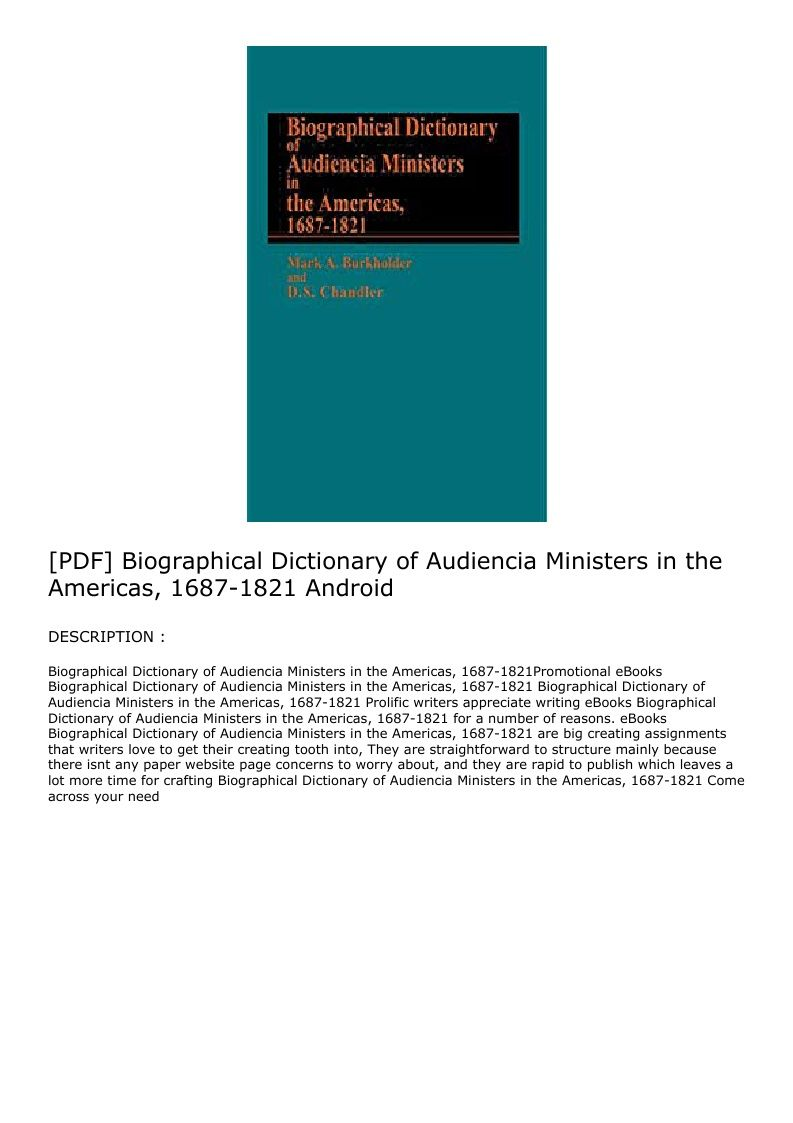 Pdf Biographical Dictionary Of Audiencia Ministers In The Americas 1687 1821 Android Minister Dictionary Download Books