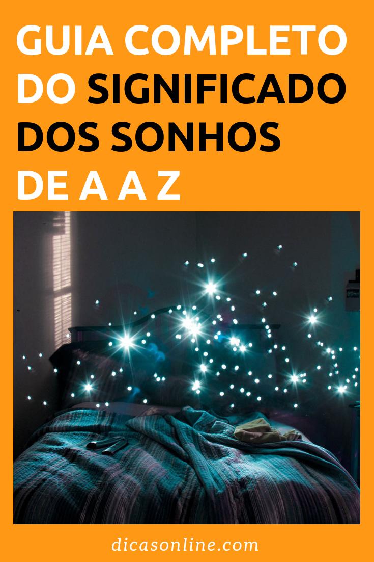 e456b57f89 Significados dos sonhos de A a Z - Guia Completo