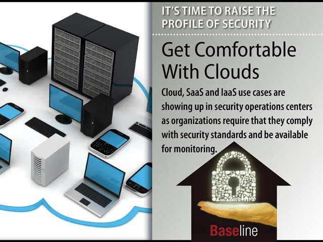 Raise profile of security: Get Comfortable With Clouds