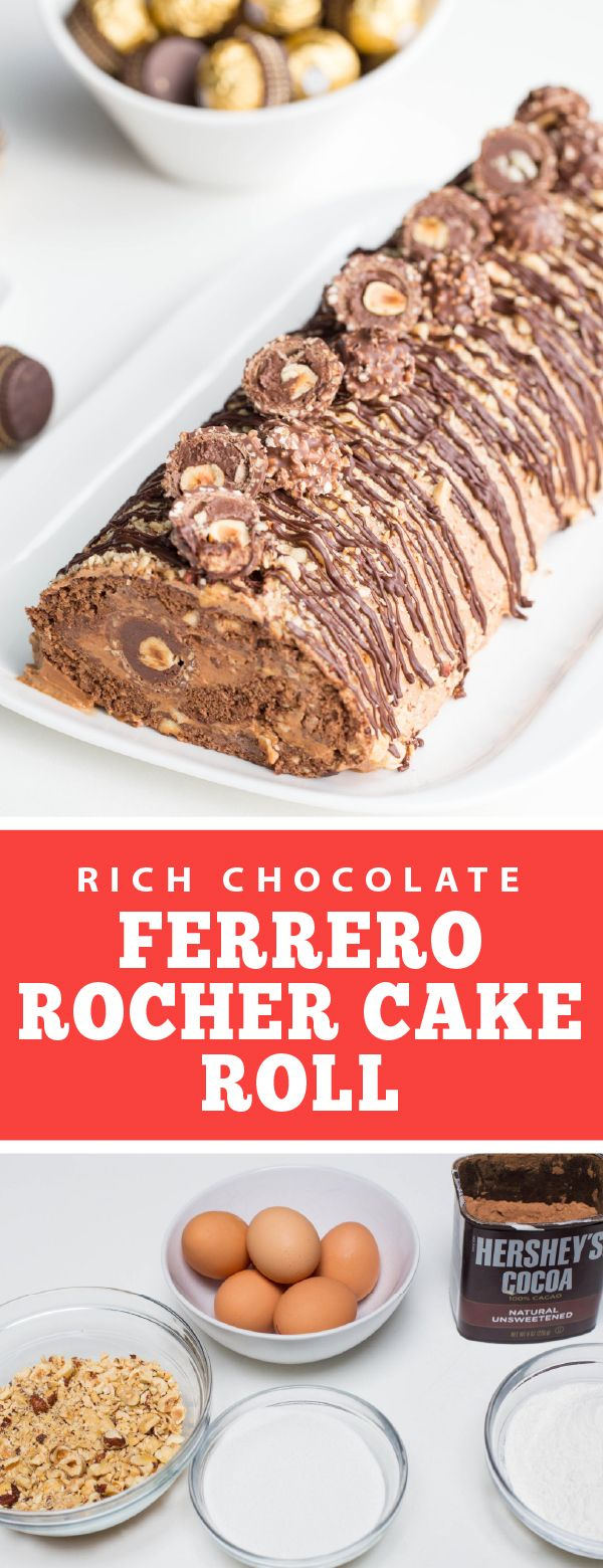 rich chocolate ferrero rocher cake roll in 2020 cake roll entertaining recipes ferrero rocher cake pinterest