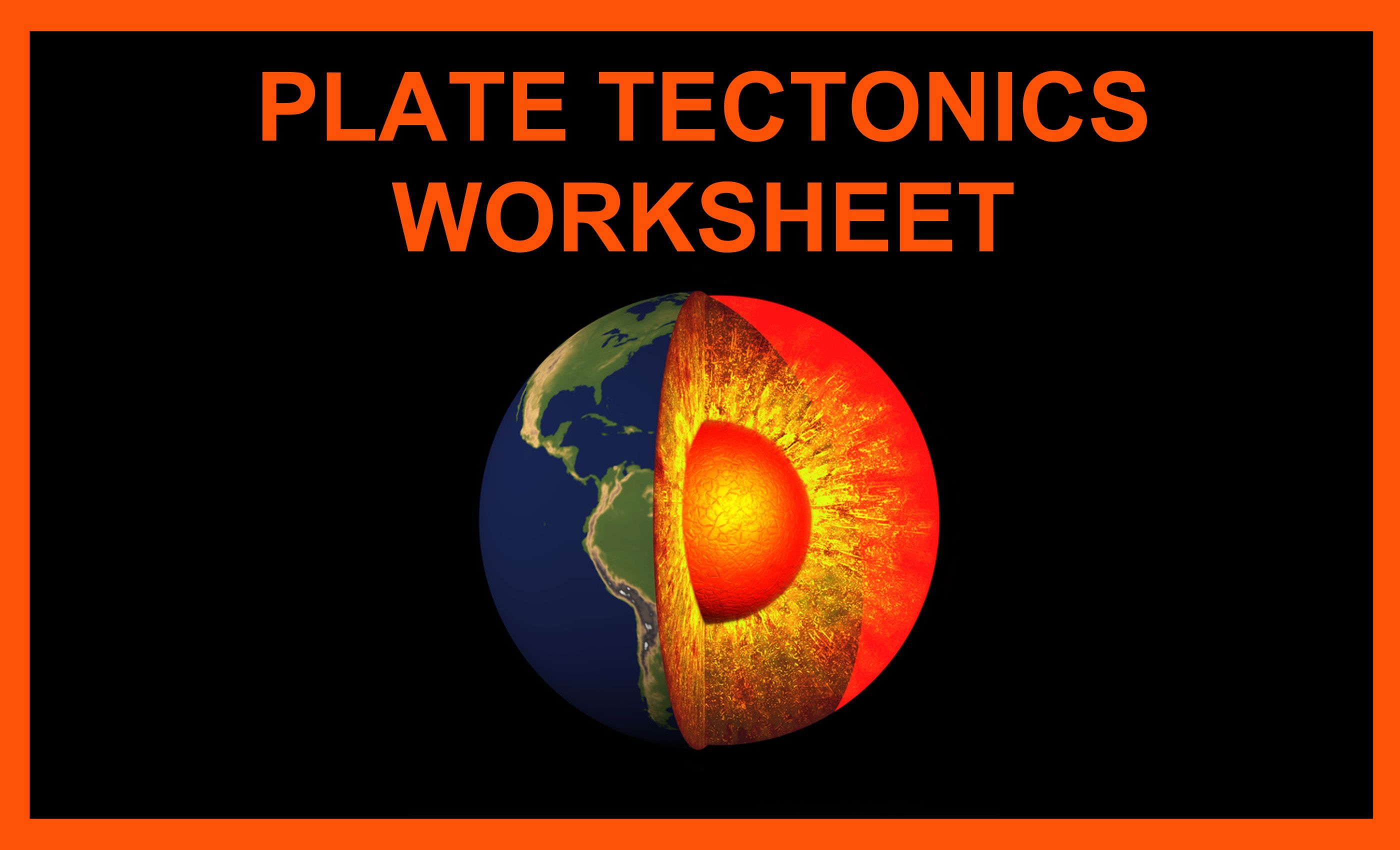 Plate Tectonics Worksheet And Quiz
