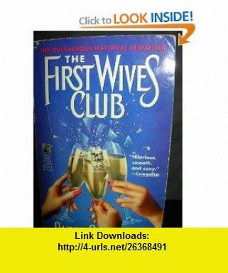The First Wives Club 9780671797058 Olivia Goldsmith Isbn 10