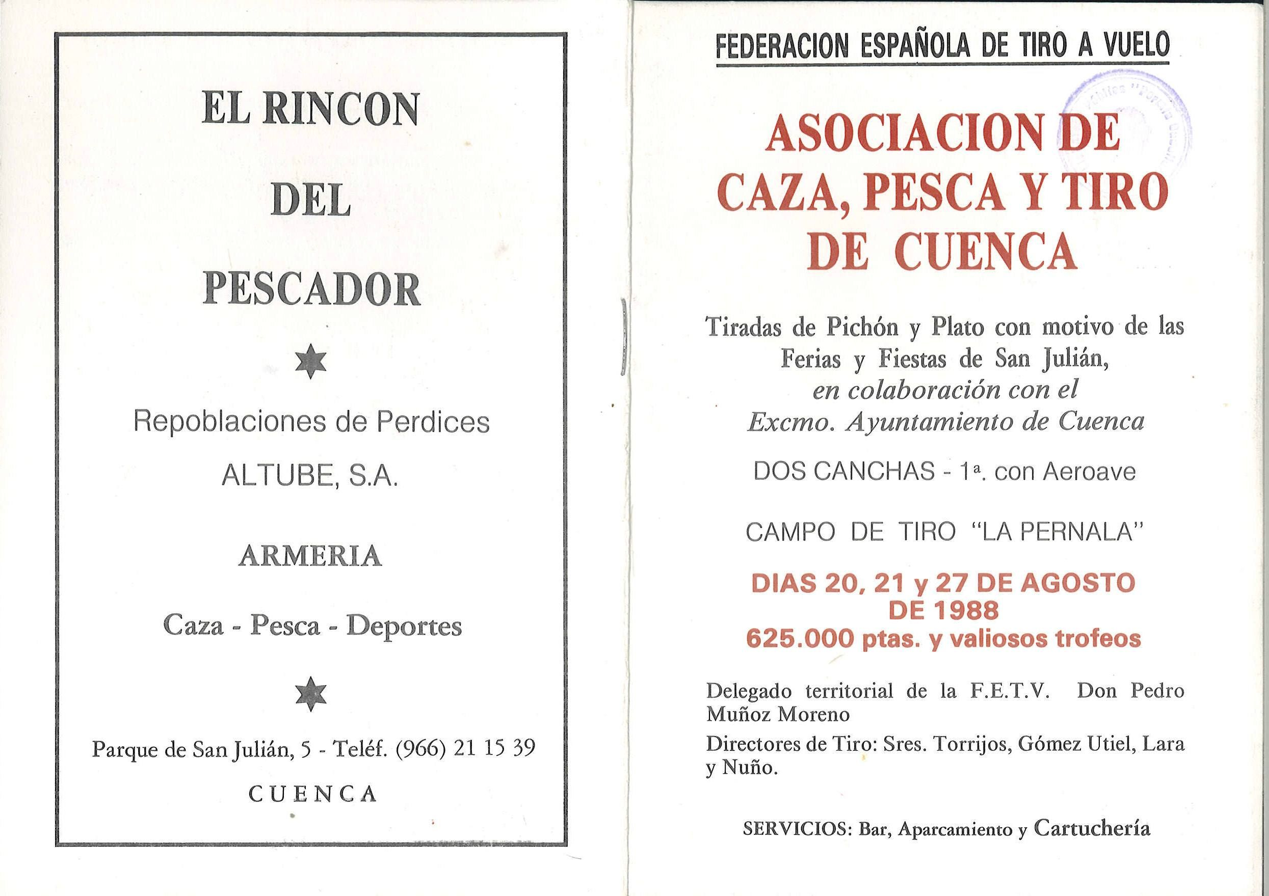 Tiradas De Pichón Y Plato Con Motivo De Las Fiestas De San Julián Cuenca Los Días 20 Y 27 De Agosto De 1988 Cuenca Tiroalplato Tiro Al Plato Pesca Pichón