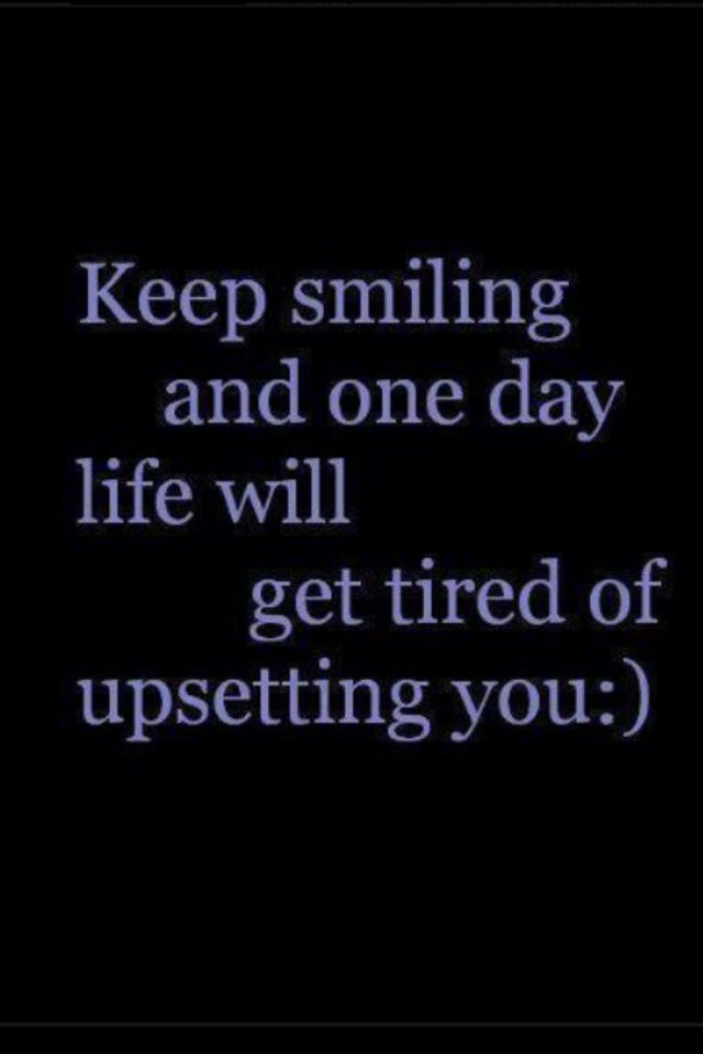 Keep Smiling Inspirational Quotes Words Quotes Be Yourself Quotes