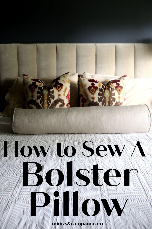 DIY Bolster Pillow in 2020 | Pillows