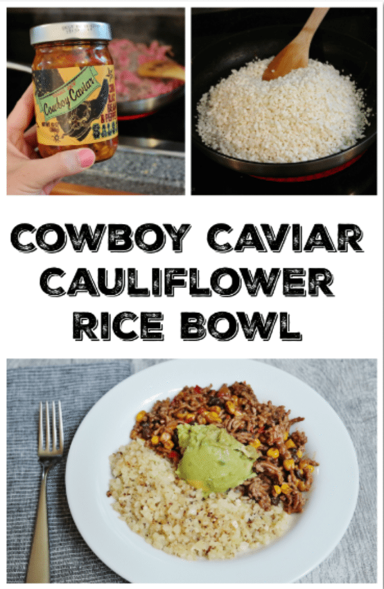 Cowboy Caviar Cauliflower Rice Bowl