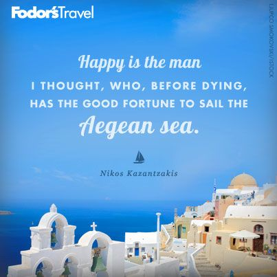 Travel Quote of the Week: On the Aegean Sea   Travel Quotes ...