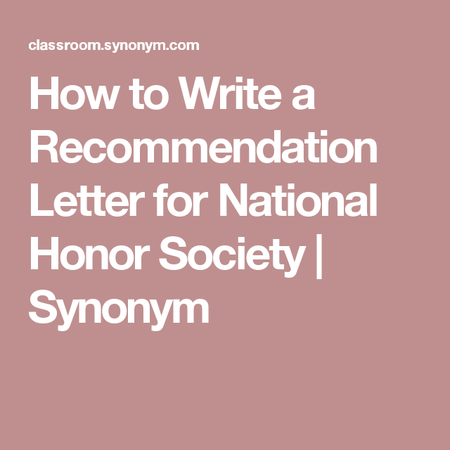 How To Write A Recommendation Letter For National Honor Society  How To Write A Recommendation Letter For National Honor Society  Synonym