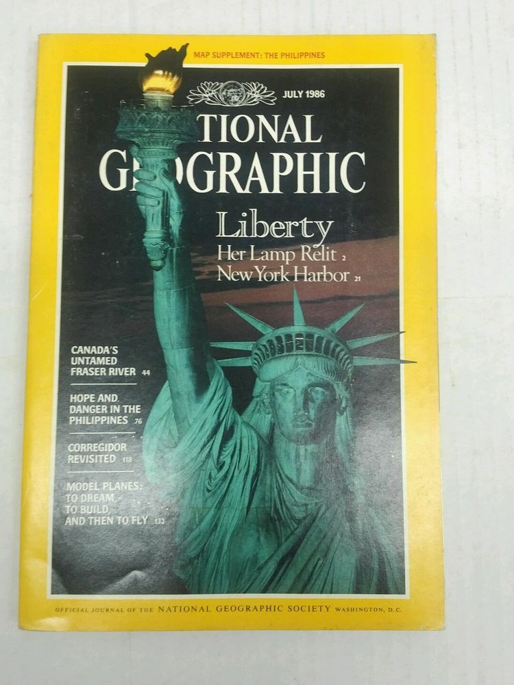 July 1986 NATIONAL GEOGRAPHIC Liberty Her Lamp Relit and Map of