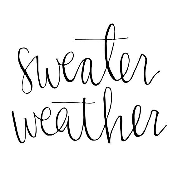 sweater weather quote, sweater weather printable, sweater ...