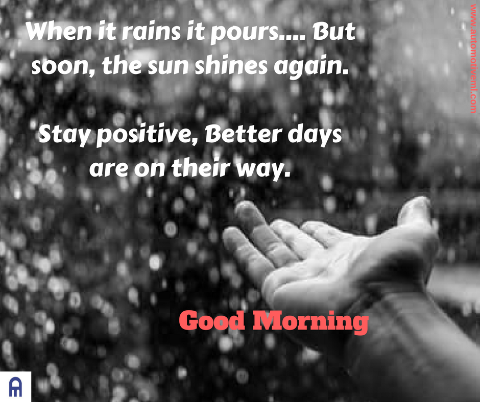 When It Rains It Pours But Soon The Sun Shines Again Stay