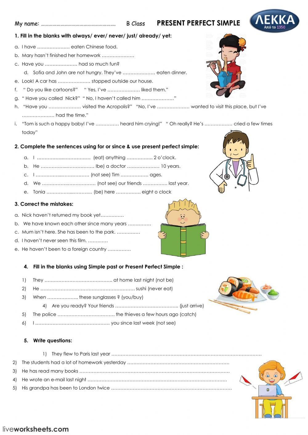 Present perfect interactive and downloadable worksheet  You can do