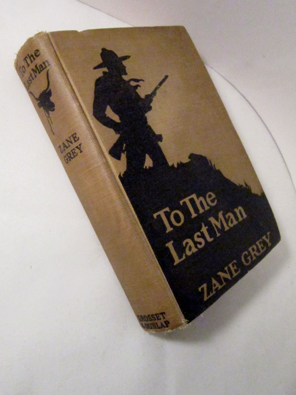To The Last Man 1921 novel by Zane Grey. Story of the Pleasant Valley War  in Arizona. Hero: Jean Isbel. (Photo by RedbirdRidge)