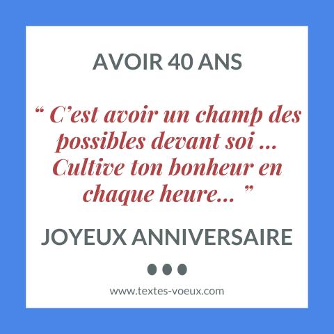 Message Pour Anniversaire 40 Ans.40 Ans Idees De Textes Sms Joyeux Anniversaire Citations
