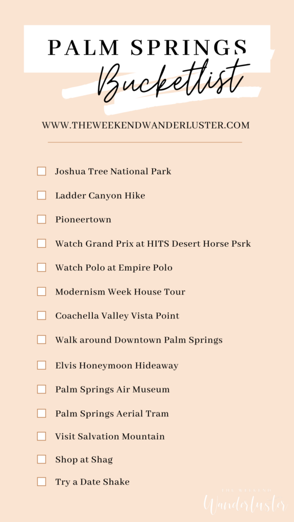 1 Week in Palm Springs, California - The Weekend W