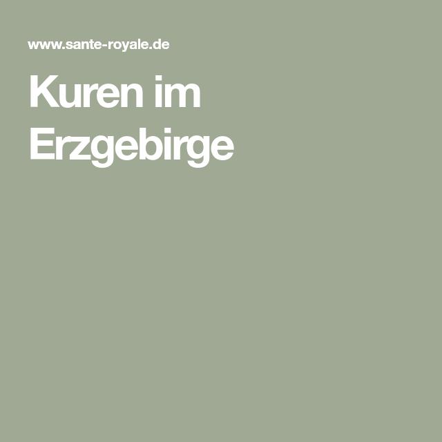 Kuren Im Erzgebirge In 2020 Kurmittelhaus Bad Langensalza Erzgebirge