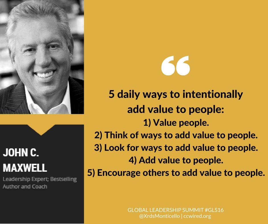 To Intentionally Add Value To People DAILY: 1) Value