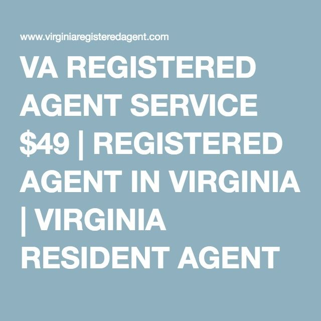 VA REGISTERED AGENT SERVICE $49 | REGISTERED AGENT IN VIRGINIA | VIRGINIA RESIDENT AGENT