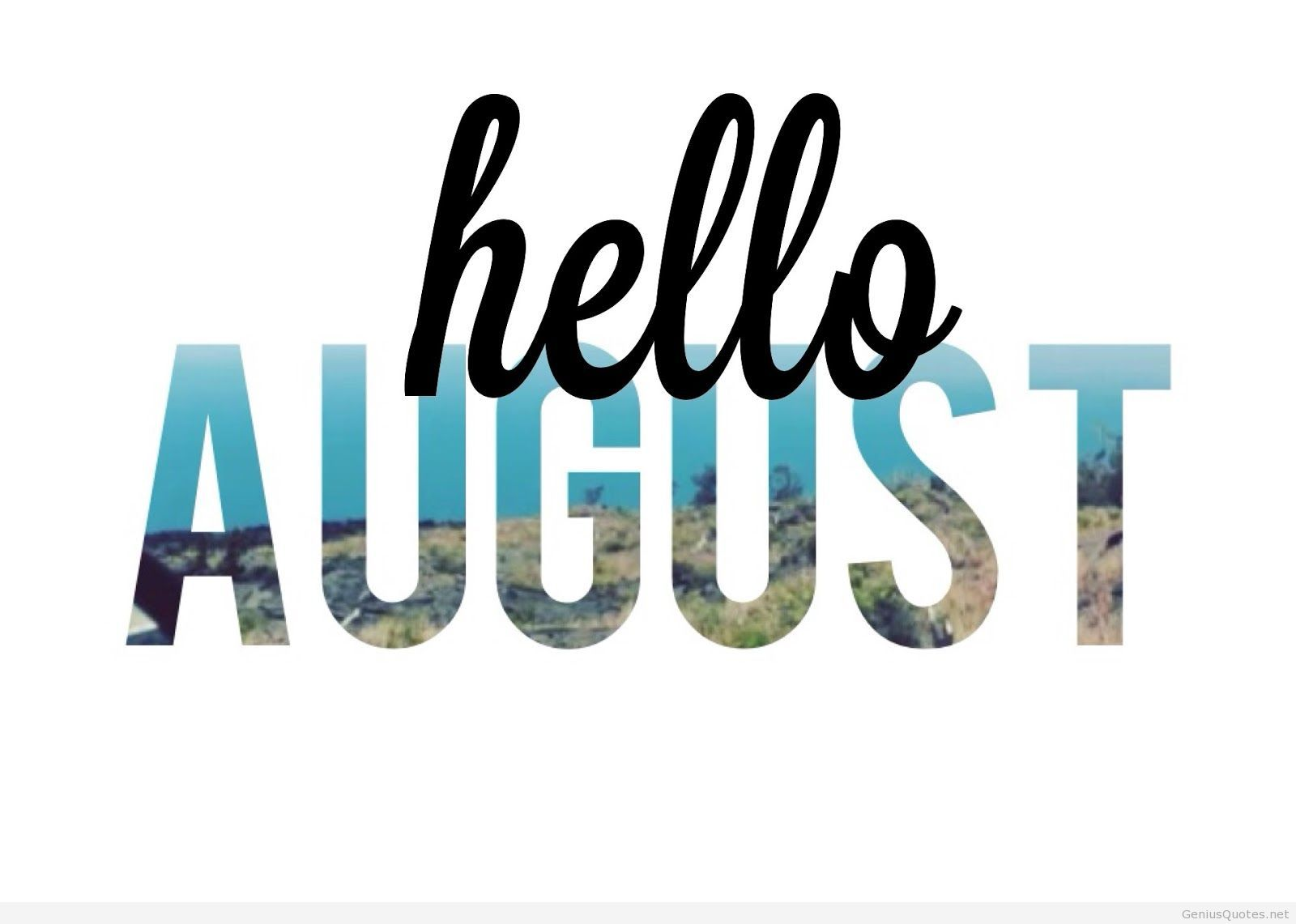 Delightful Hello August Picture 2014
