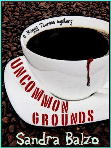 Uncommon Grounds (first in the 8-book Maggy Thorsen Coffee Mysteries) by Sandra Balzo, is free today (12/27/2014) http://www.amazon.com/dp/B004Q7CMPE/ref=cm_sw_r_pi_dp_loYNub0W53TV3