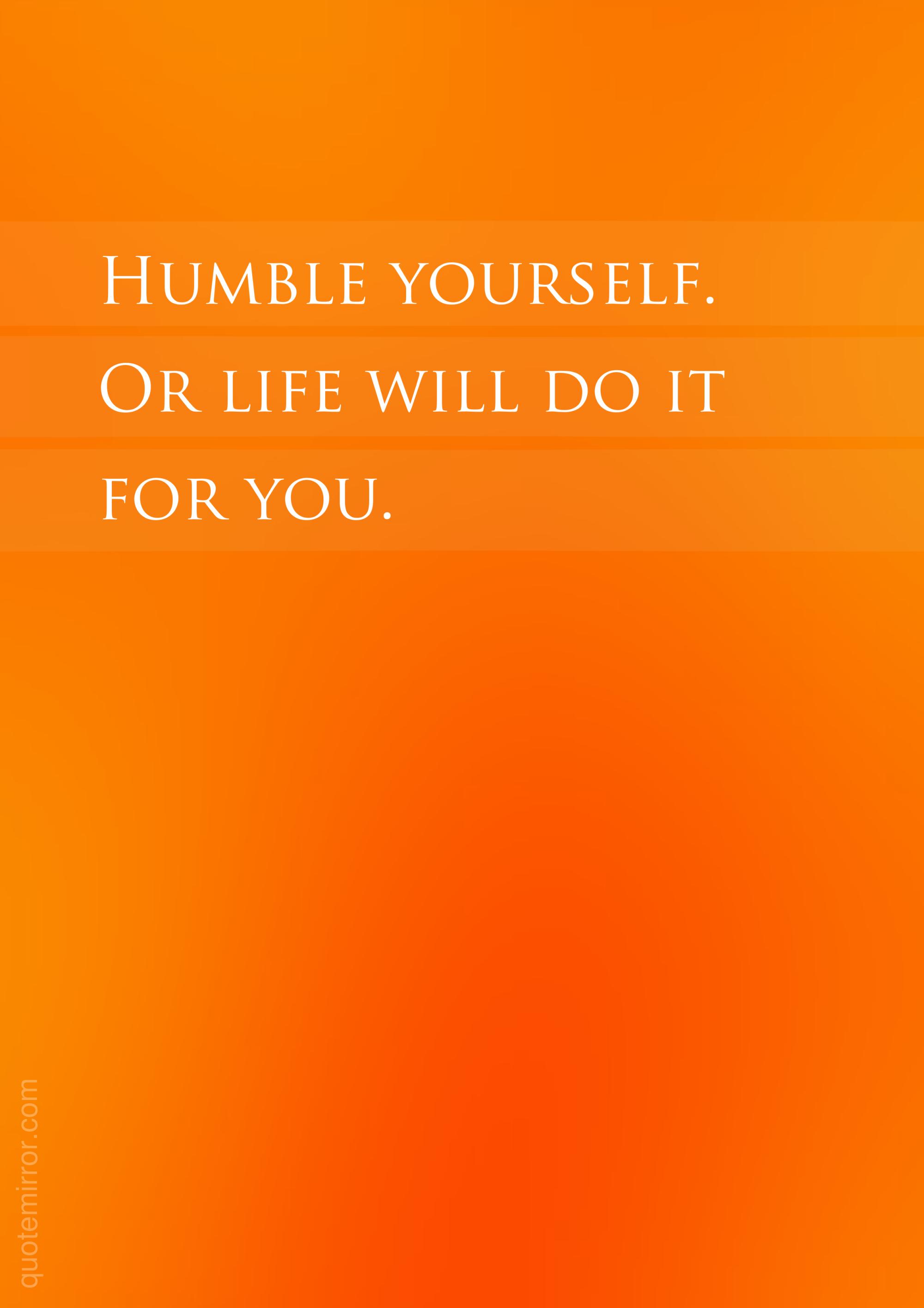 Humble yourself | quotes | Humble yourself, Humble quotes, Be