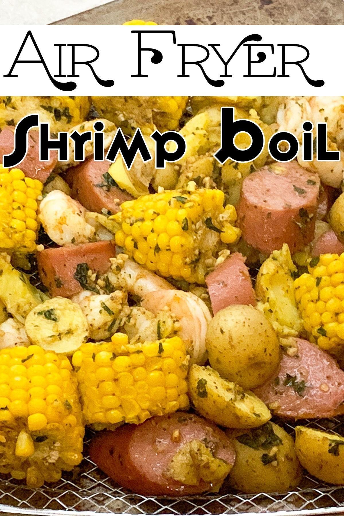 Air Fryer Shrimp Boil | Recipe