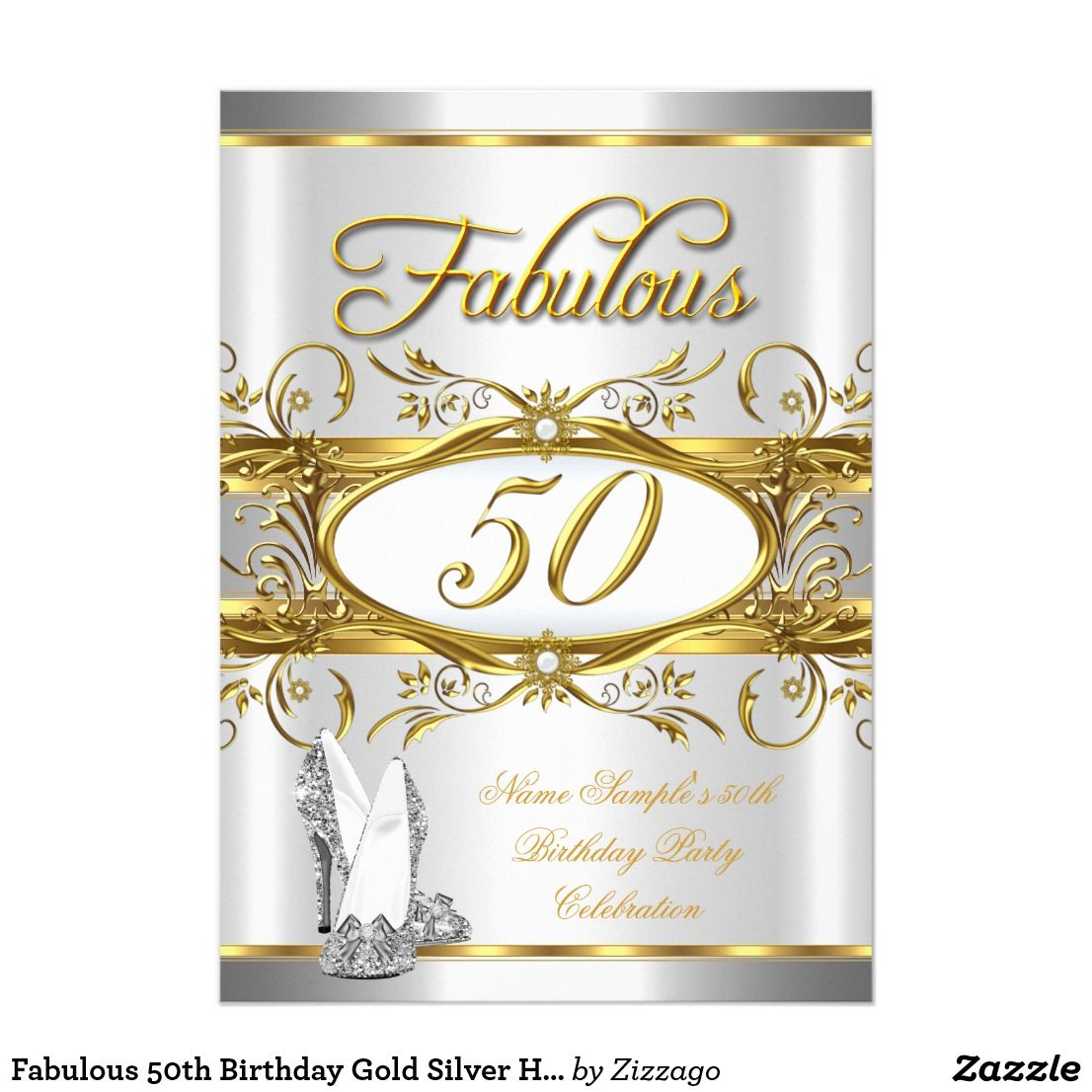 Fabulous 50th Birthday Gold Silver High Heels Invitation   { Happy ...