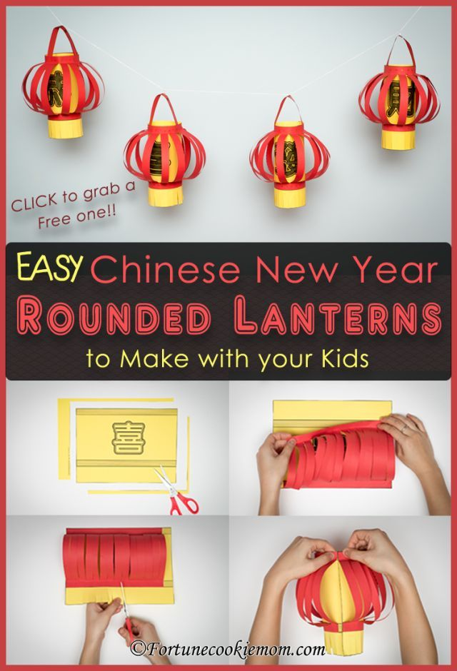Easy Chinese New Year S Rounded Lanterns To Make With Your Kids Chinese New Year Crafts For Kids Chinese New Year Activities Chinese New Year Crafts