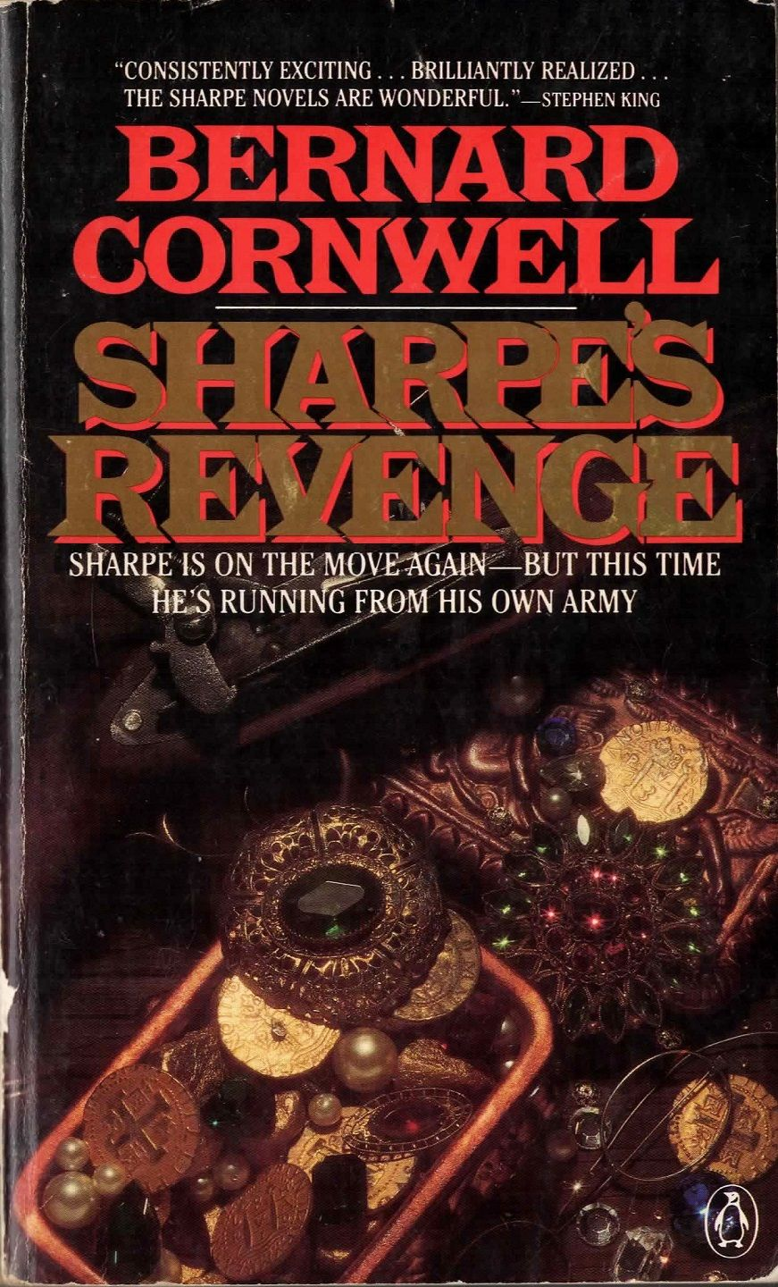 Sharpe S Revenge By Bernard Cornwell Richard Sharpe And The Peace Of 1814 Penguin Books 1990 Mass Market Pa Bernard Cornwell Penguin Books Favorite Authors