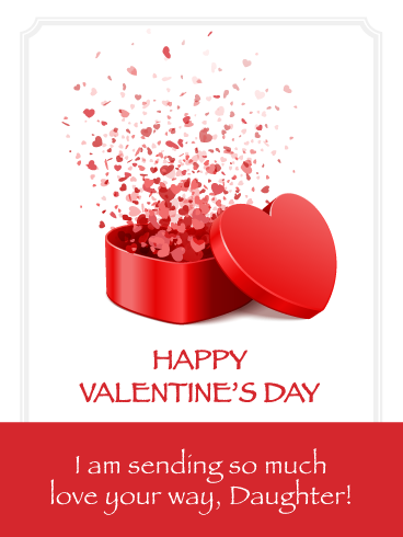 Sending Lots Of Love Happy Valentine S Day Card For Daughter Birthday Greeting Cards By Davia Birthday Greetings For Daughter Happy Valentine Birthday Greeting Cards