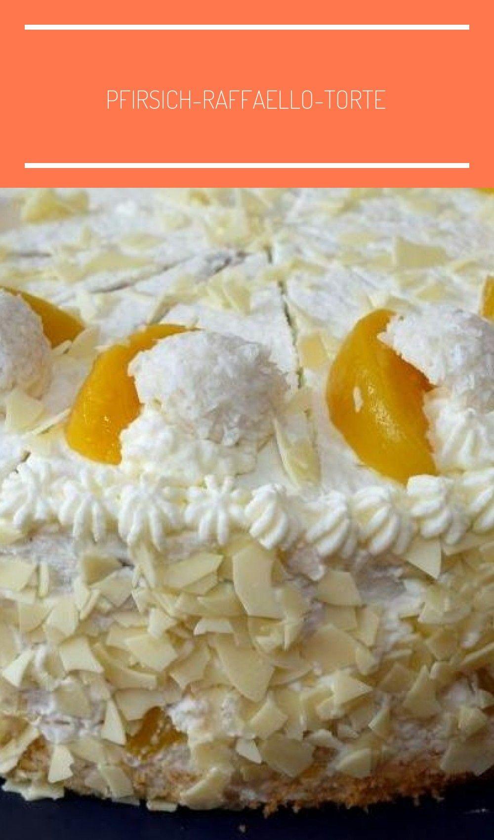 Experimente Aus Meiner Kuche Pfirsich Raffaello Torte Tarta Dulces De Durazno Pfirsich Raffaello Torte In 2020 Food Dulce Torte