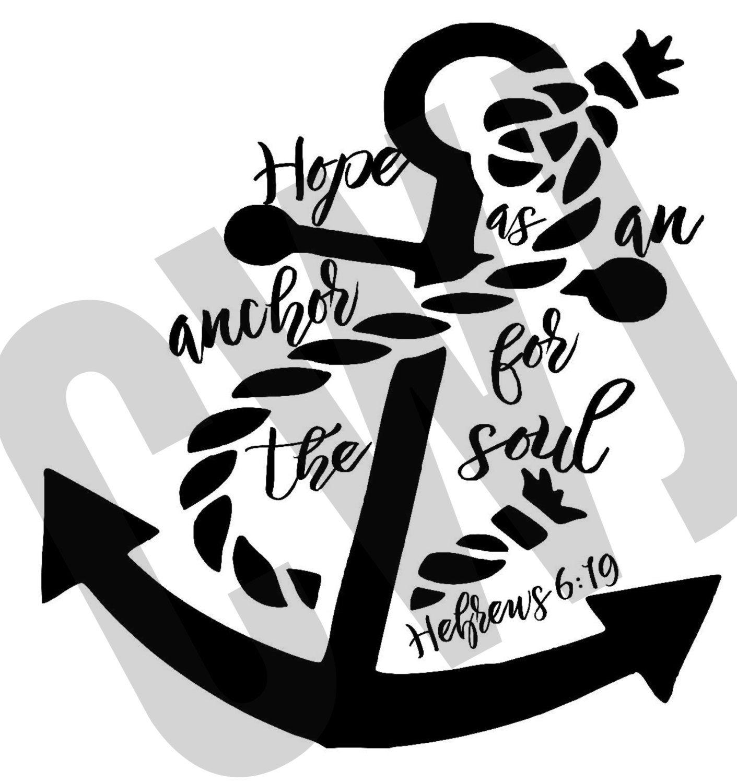 Hope as an anchor, Hebrews 6:19 Silhouette cut file, SVG, png, jpg ...