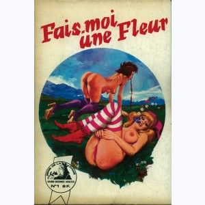 Série de la Dame : n° 1, Fais-moi une fleur
