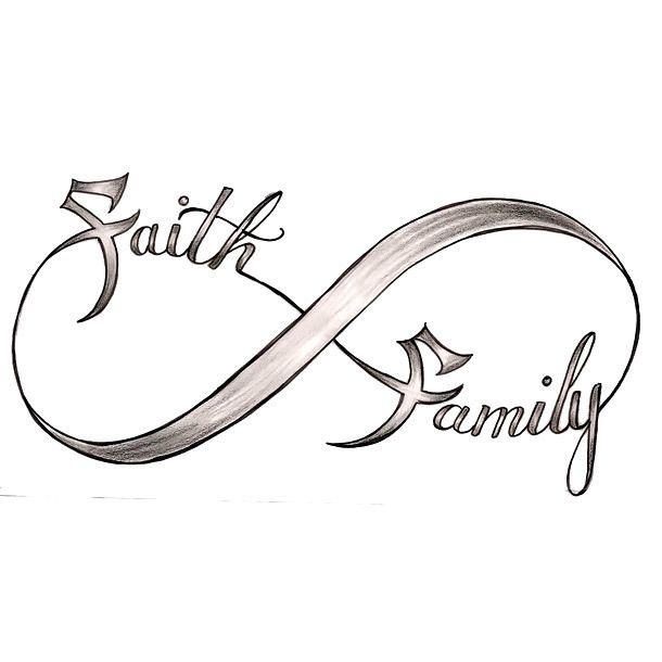 Faith Family Infinity Tattoo Design Luvs Pinterest Infinity