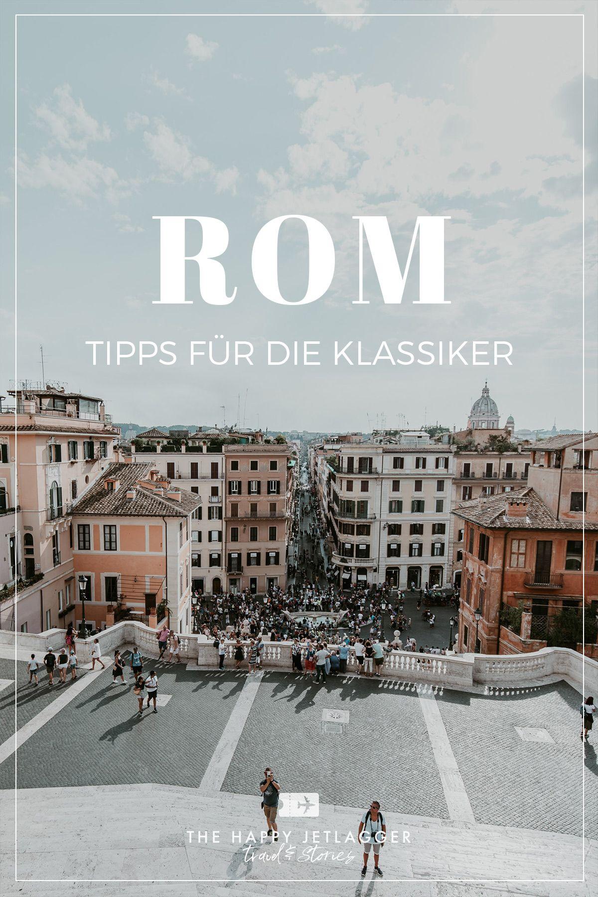 Rom 5 Klassiker In Der Ewigen Stadt Italien Reisen Rom Rom Tipps