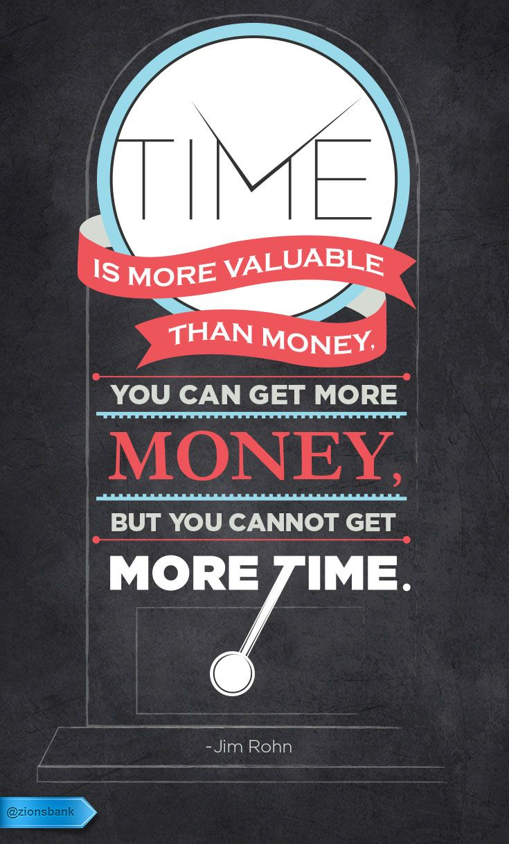 Get Money Quotes Time Is More Valuable Than Moneyyou Can Get More Money But You