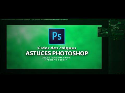 Astuces Photoshop en 3 mns : Les calques