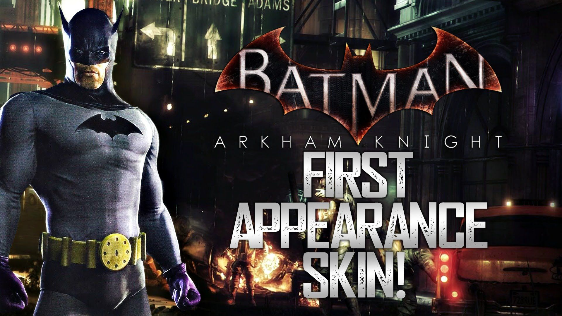 Batman Arkham Knight First Appearance Skin Confirmed With
