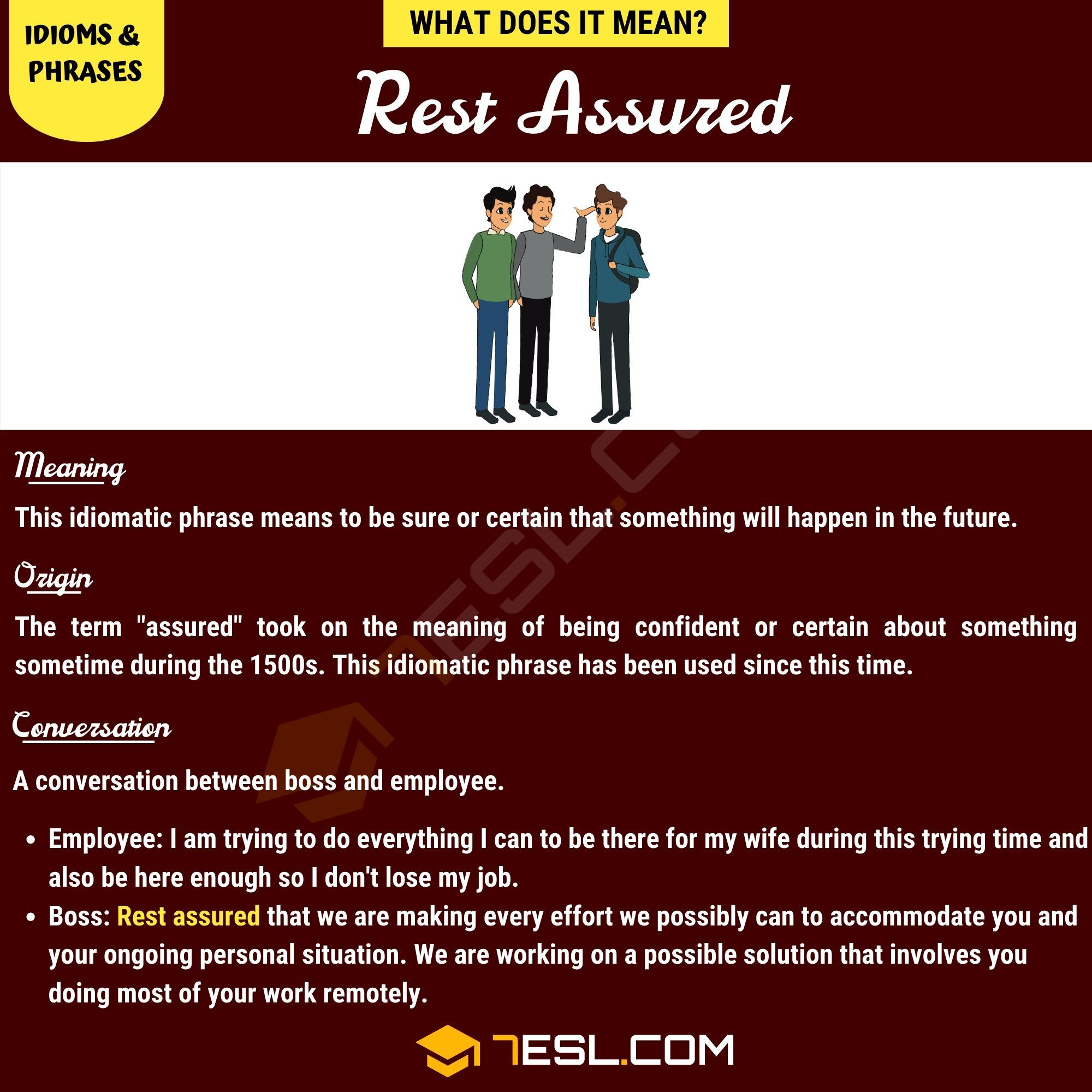 Rest Assured Meaning Definition And Examples Of The Useful Idiom Rest Assured Idioms Idioms And Phrases Sentence Examples
