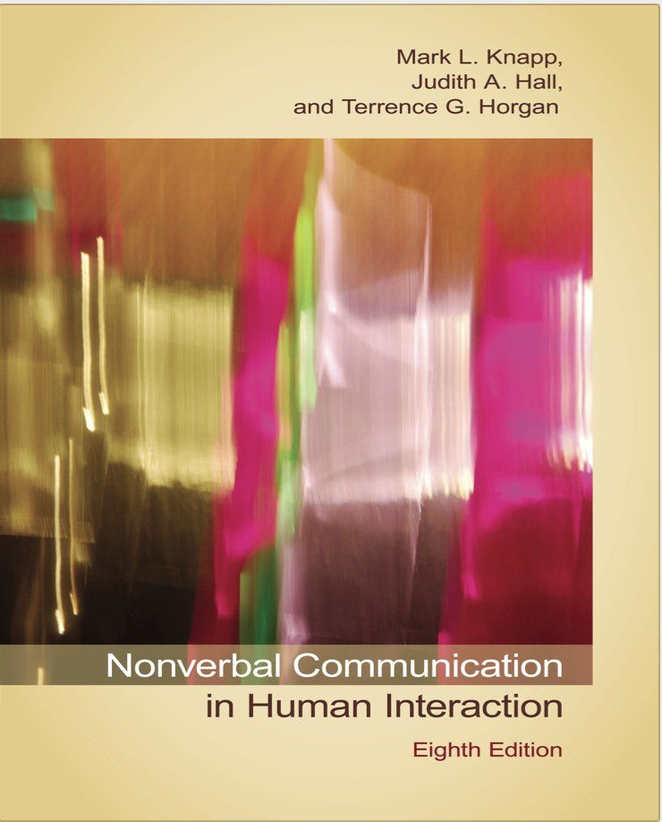 Nonverbal Communication in Human Interaction ISBN-13: 9781133311591 ...
