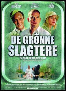 The Green Butchers De Grønne Slagtere 2003 Dinamarca Movies