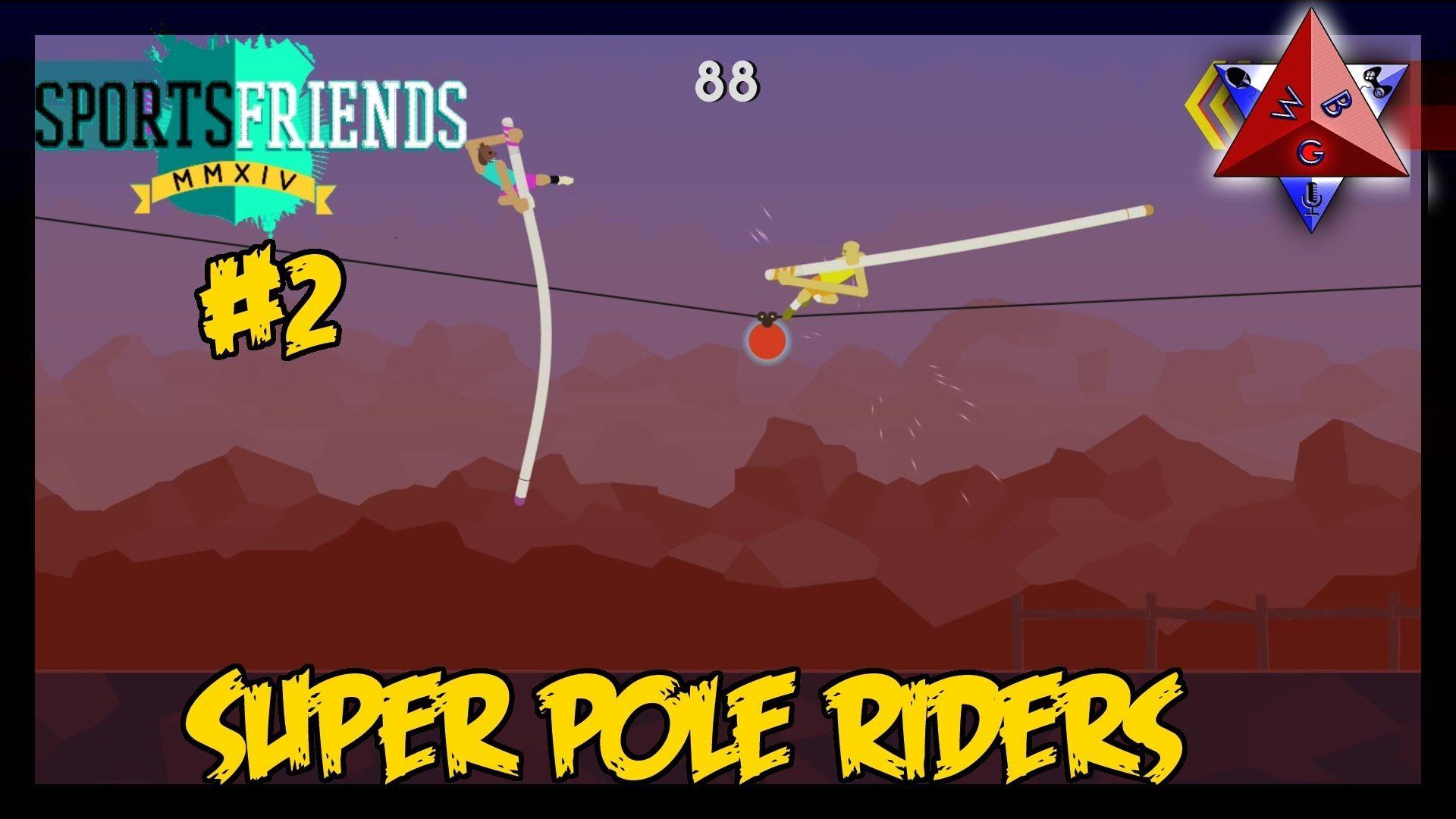 Let's Play Sportsfriends 2 Riding Poles! Super Pole