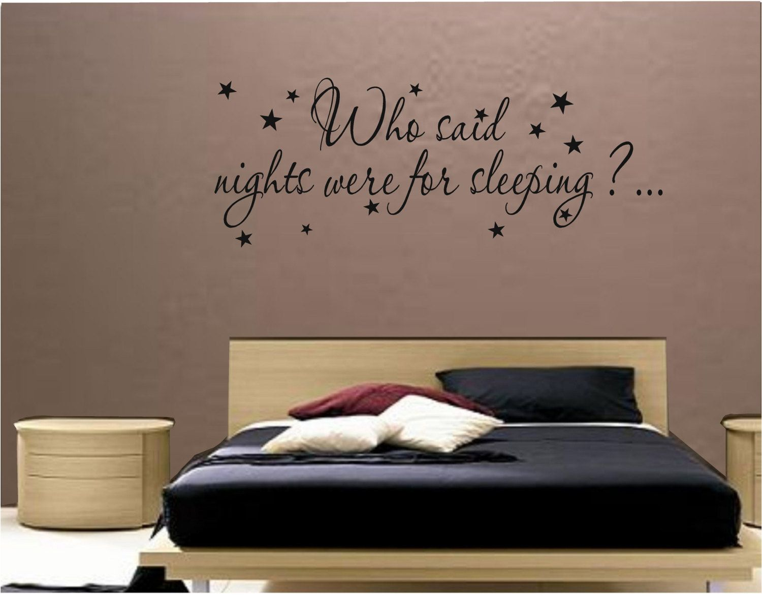 Who said nights were for sleeping bedroom wall quote bedroom wall