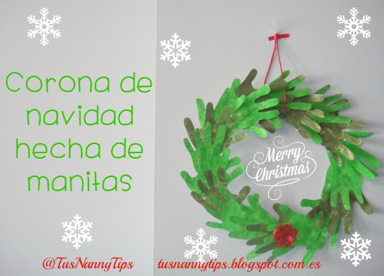 12 Diciembre: Tus Nanny Tips: Corona de navidad hecha de manitas!! :)