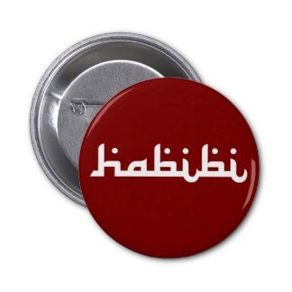 "Artistic Habibi: ""Habibi"" is an Arabic word of endearment, which can mean either friend or darling (male or female). This design is an artistic merging of two languages into one - a union of English & Arabic (Middle Eastern Arab Designs - Accessories - Buttons)"
