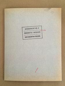 Assignment No. 2: Michael Nelson, Hiroshi Sugimoto, Richard Misrach