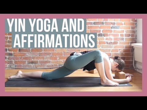 affirmations for self love  healing and yin yoga poses