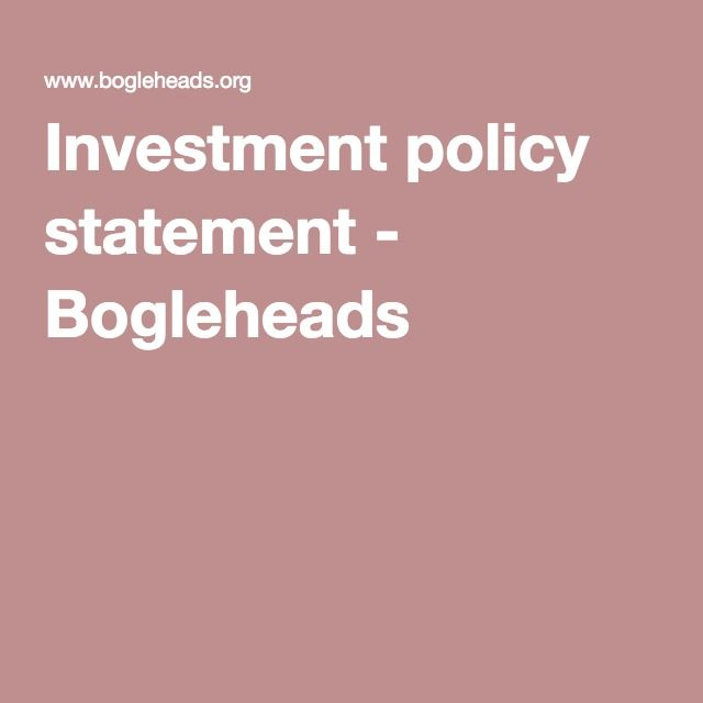 Investment Policy Statement  Bogleheads  Investing