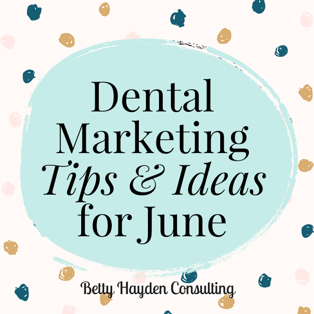 Dental Marketing Tips and Ideas for June | Practice