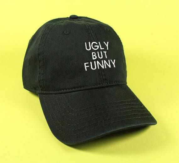 0c8936e1566 NEW Ugly But Funny Baseball Hat Dad Hat Low Profile White Pink Black Khaki  Green Embroidered Unisex